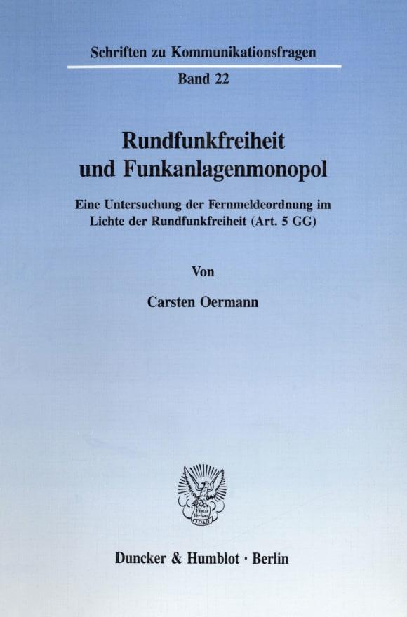Cover Rundfunkfreiheit und Funkanlagenmonopol