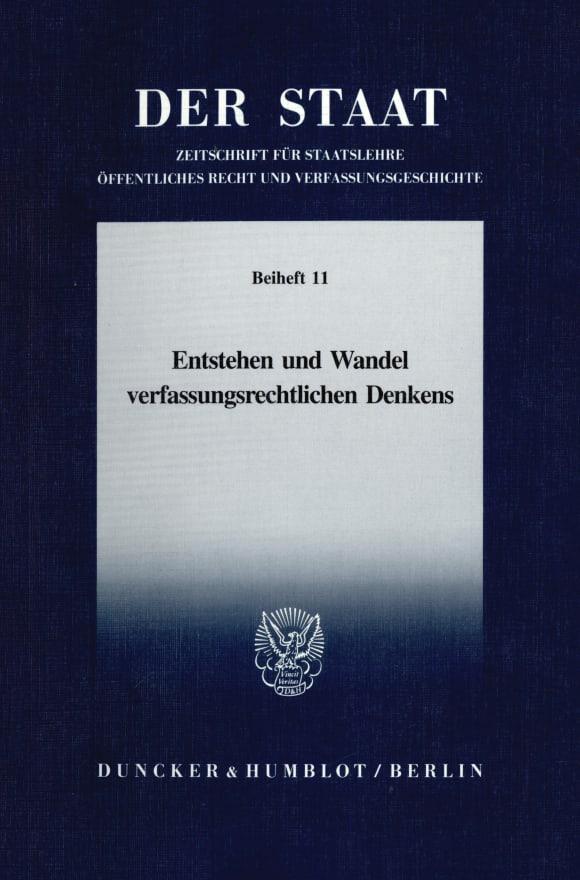 Cover Entstehen und Wandel verfassungsrechtlichen Denkens