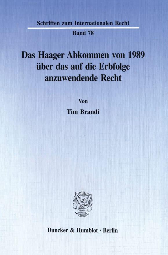 Cover Das Haager Abkommen von 1989 über das auf die Erbfolge anzuwendende Recht