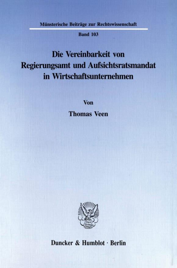 Cover Die Vereinbarkeit von Regierungsamt und Aufsichtsratsmandat in Wirtschaftsunternehmen