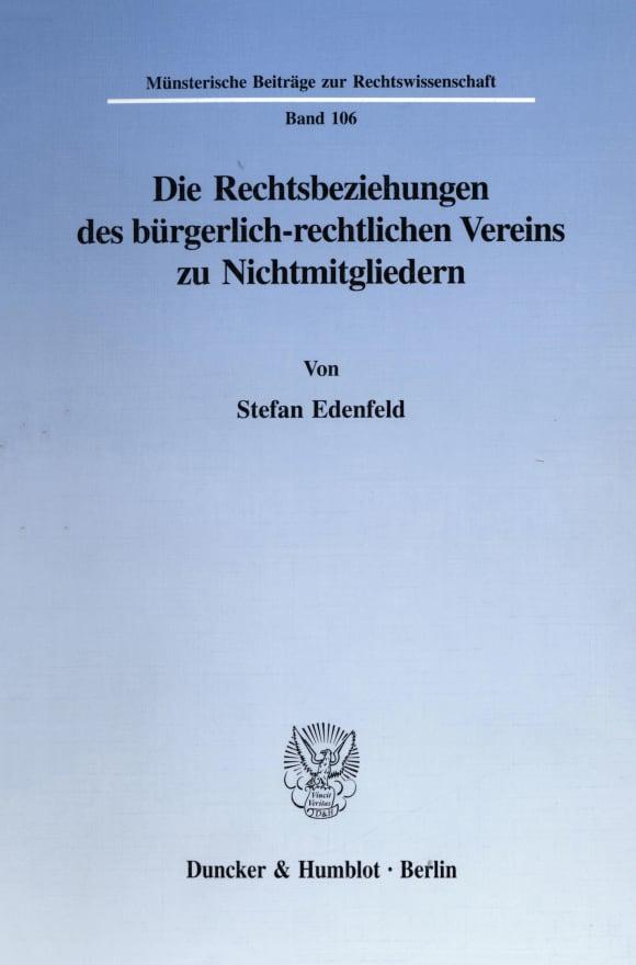 Cover Die Rechtsbeziehungen des bürgerlich-rechtlichen Vereins zu Nichtmitgliedern