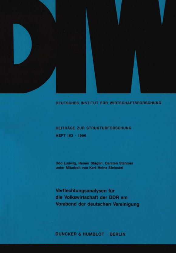 Cover Verflechtungsanalysen für die Volkswirtschaft der DDR am Vorabend der deutschen Vereinigung