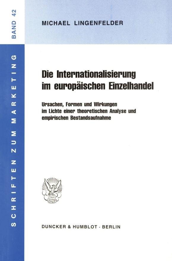 Cover Die Internationalisierung im europäischen Einzelhandel