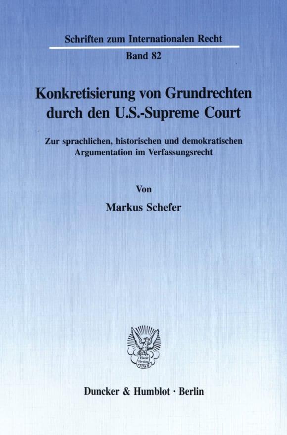 Cover Konkretisierung von Grundrechten durch den U.S.-Supreme Court