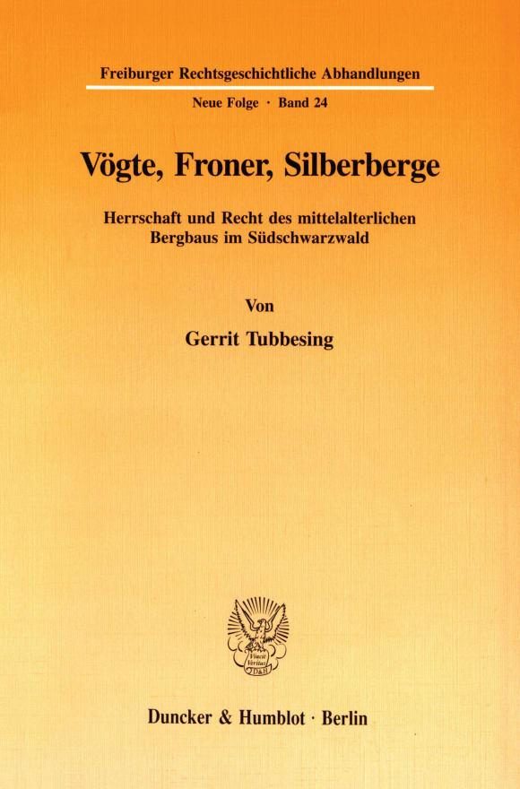 Cover Vögte, Froner, Silberberge