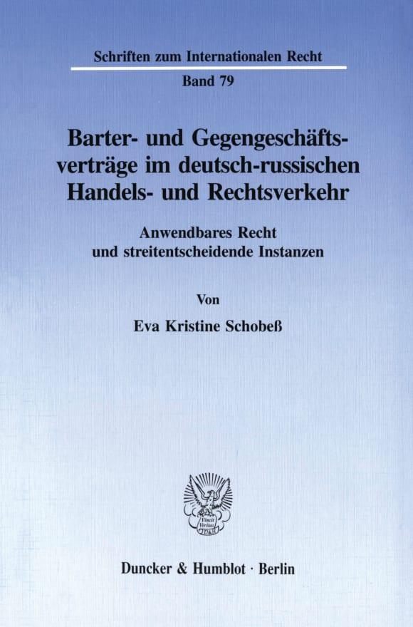 Cover Barter- und Gegengeschäftsverträge im deutsch-russischen Handels- und Rechtsverkehr
