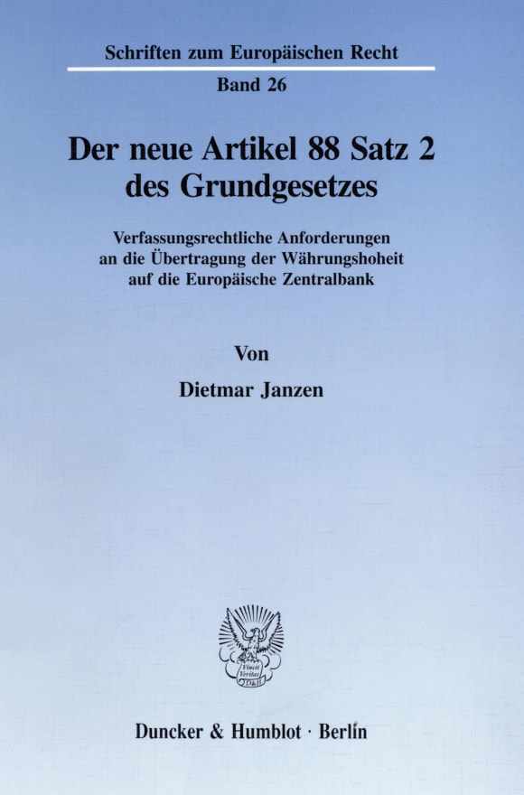 Cover Der neue Artikel 88 Satz 2 des Grundgesetzes