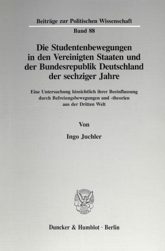 Cover Die Studentenbewegungen in den Vereinigten Staaten und der Bundesrepublik Deutschland der sechziger Jahre