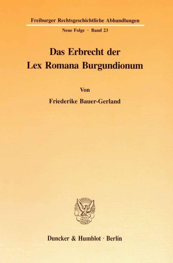 Cover Das Erbrecht der Lex Romana Burgundionum