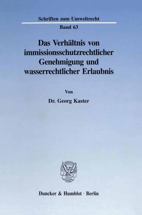 Cover Das Verhältnis von immissionsschutzrechtlicher Genehmigung und wasserrechtlicher Erlaubnis