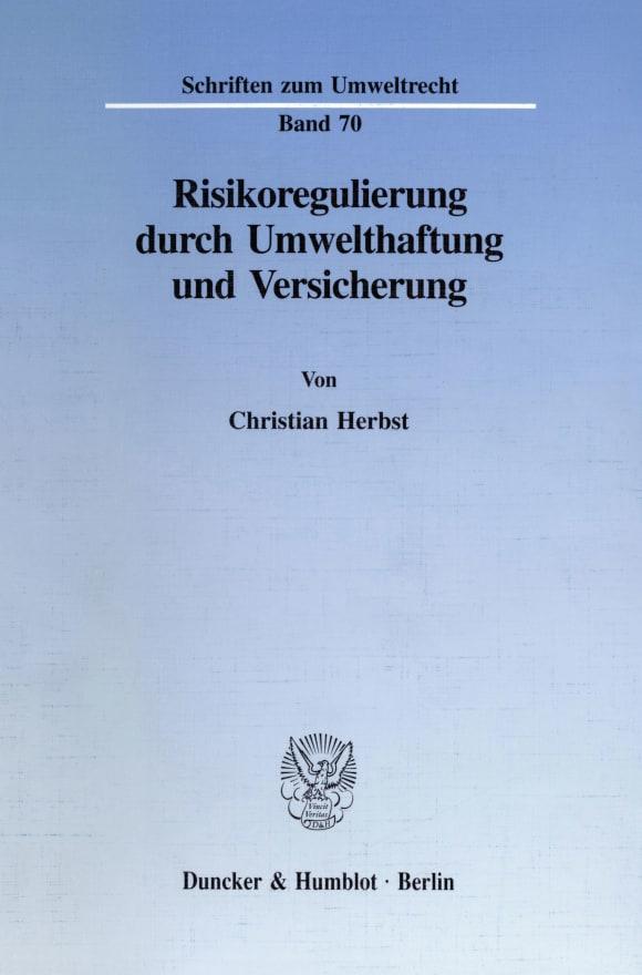 Cover Risikoregulierung durch Umwelthaftung und Versicherung