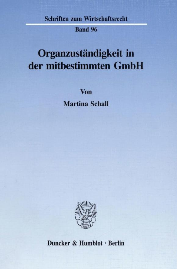 Cover Organzuständigkeit in der mitbestimmten GmbH