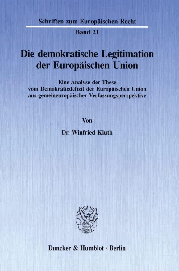 Cover Die demokratische Legitimation der Europäischen Union