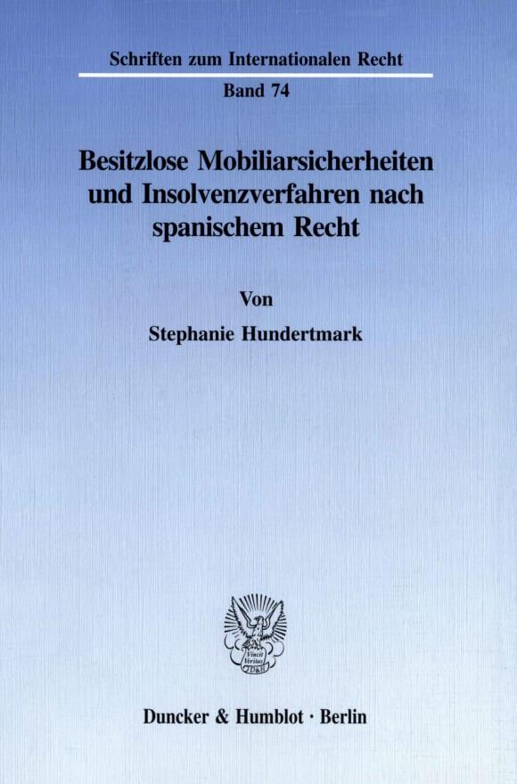Cover Besitzlose Mobiliarsicherheiten und Insolvenzverfahren nach spanischem Recht
