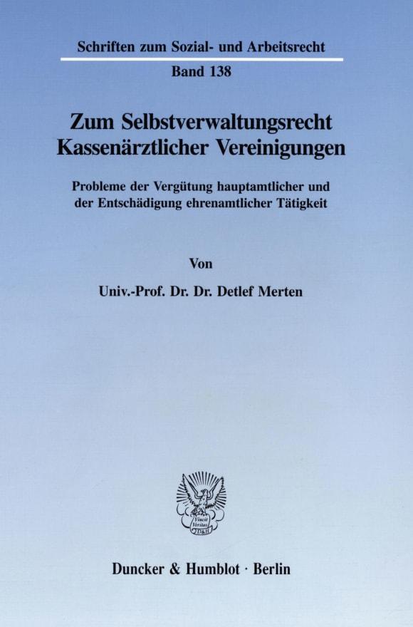 Cover Zum Selbstverwaltungsrecht Kassenärztlicher Vereinigungen