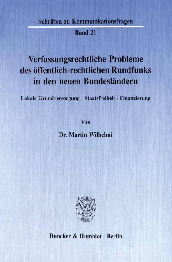 Cover Verfassungsrechtliche Probleme des öffentlich-rechtlichen Rundfunks in den neuen Bundesländern