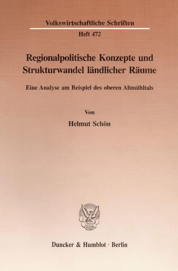 Cover Regionalpolitische Konzepte und Strukturwandel ländlicher Räume