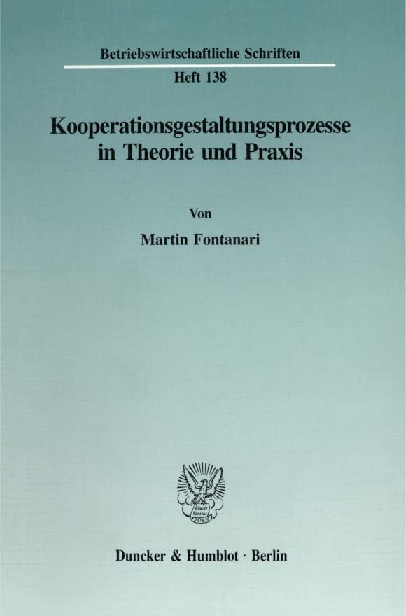 Cover Kooperationsgestaltungsprozesse in Theorie und Praxis