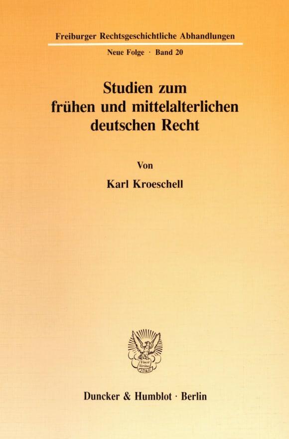 Cover Studien zum frühen und mittelalterlichen deutschen Recht