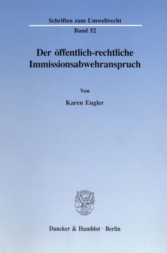 Cover Der öffentlich-rechtliche Immissionsabwehranspruch