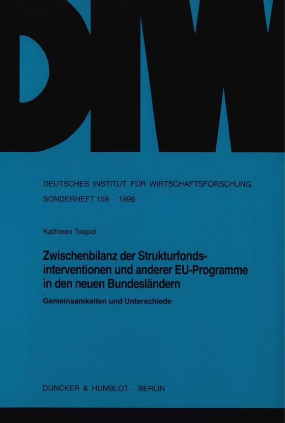Cover Zwischenbilanz der Strukturfondsinterventionen und anderer EU-Programme in den neuen Bundesländern