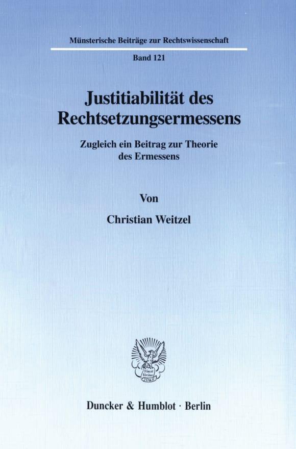 Cover Justitiabilität des Rechtsetzungsermessens