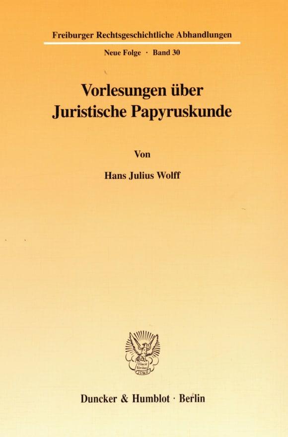Cover Vorlesungen über Juristische Papyruskunde
