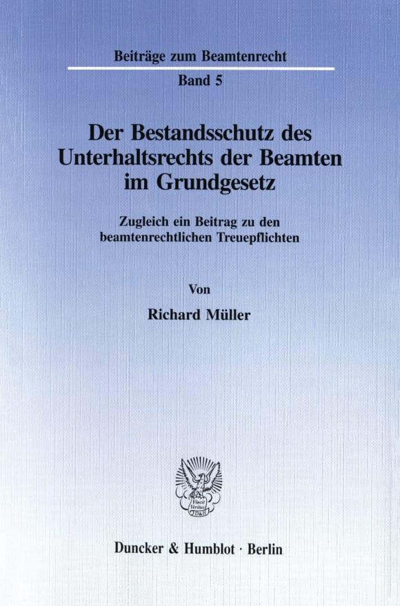 Cover Der Bestandsschutz des Unterhaltsrechts der Beamten im Grundgesetz