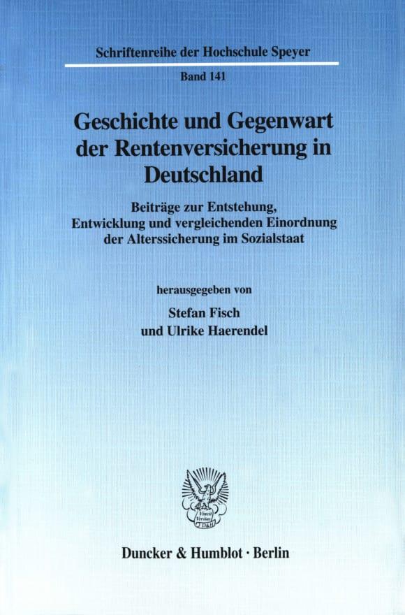Cover Geschichte und Gegenwart der Rentenversicherung in Deutschland