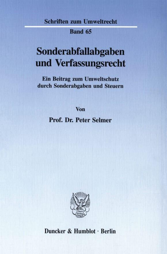 Cover Sonderabfallabgaben und Verfassungsrecht