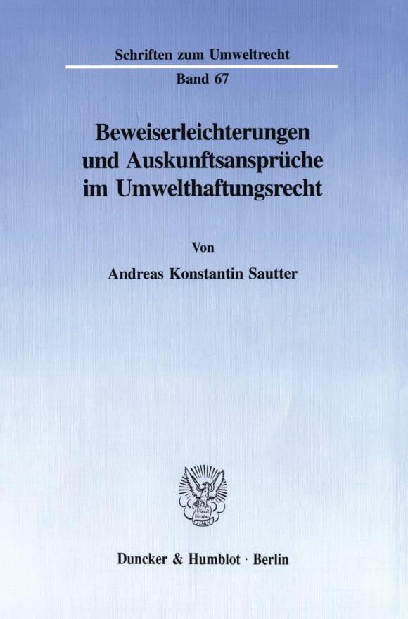 Cover Beweiserleichterungen und Auskunftsansprüche im Umwelthaftungsrecht