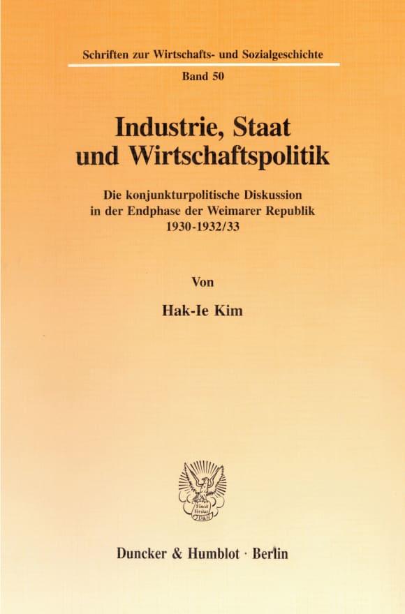 Cover Industrie, Staat und Wirtschaftspolitik