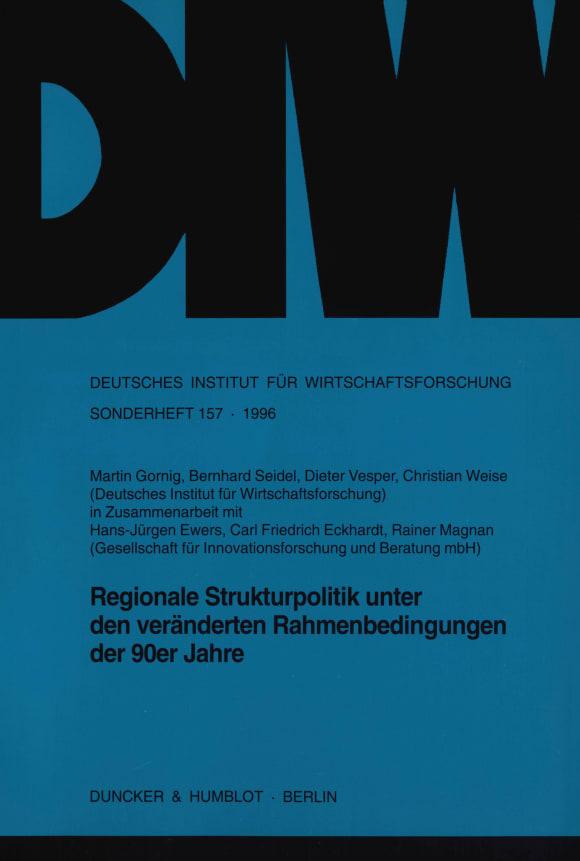 Cover Regionale Strukturpolitik unter den veränderten Rahmenbedingungen der 90er Jahre