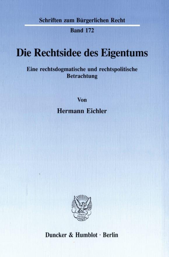 Cover Die Rechtsidee des Eigentums