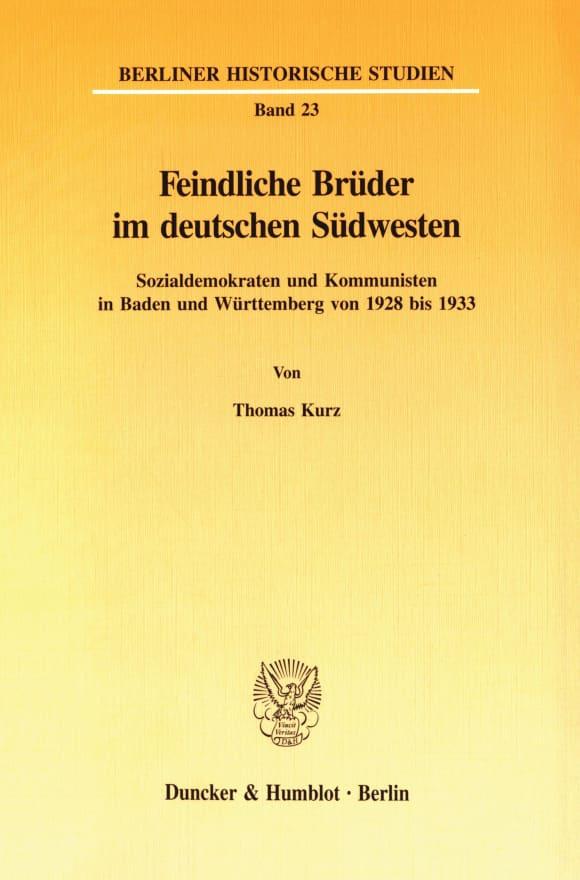 Cover Feindliche Brüder im deutschen Südwesten
