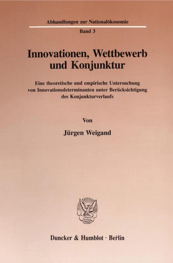 Cover Innovationen, Wettbewerb und Konjunktur