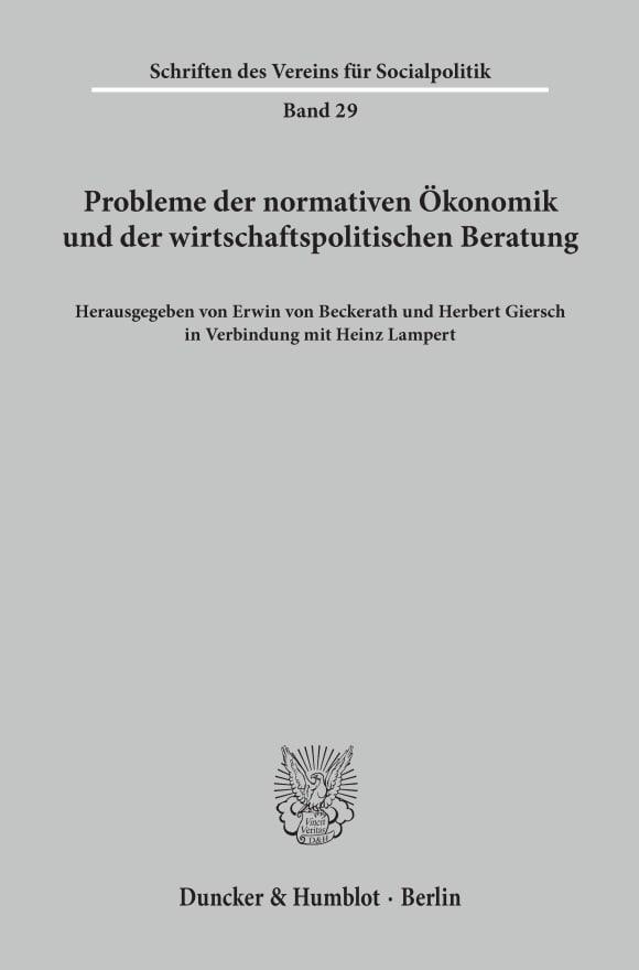 Cover Probleme der normativen Ökonomik und der wirtschaftspolitischen Beratung