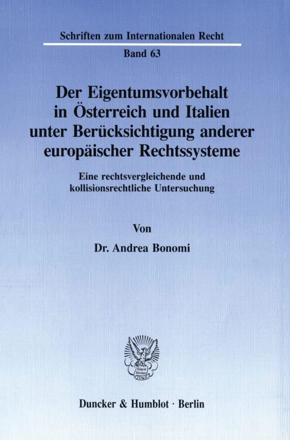 Cover Der Eigentumsvorbehalt in Österreich und Italien unter Berücksichtigung anderer europäischer Rechtssysteme
