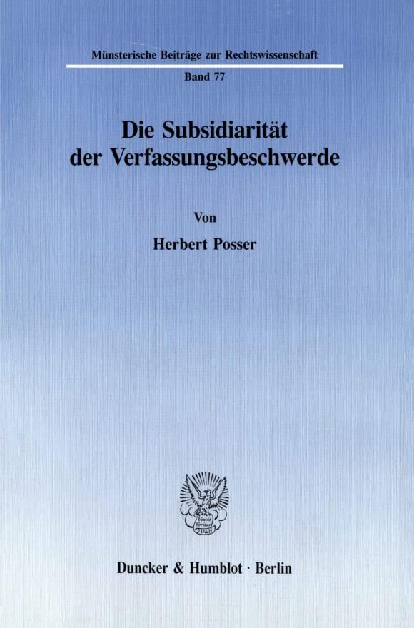 Cover Die Subsidiarität der Verfassungsbeschwerde