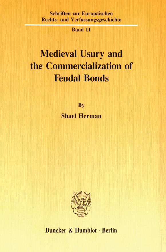 Cover Medieval Usury and the Commercialization of Feudal Bonds