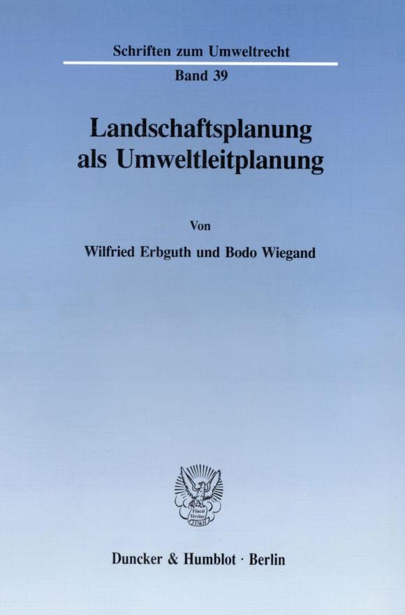 Cover Landschaftsplanung als Umweltleitplanung