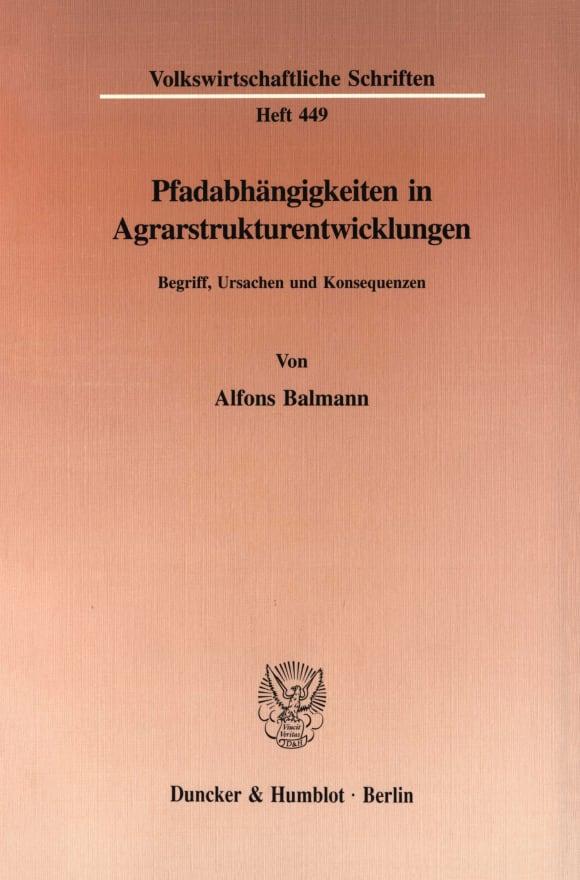 Cover Pfadabhängigkeiten in Agrarstrukturentwicklungen