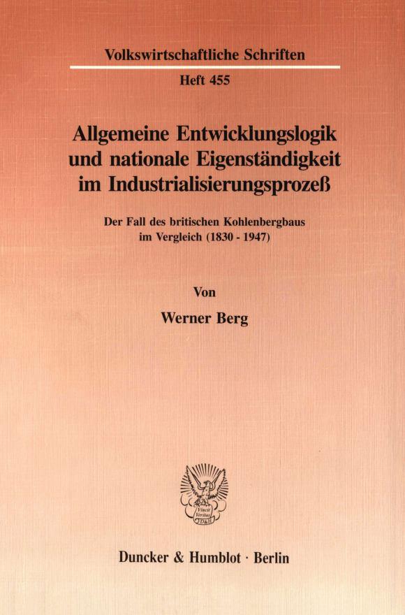 Cover Allgemeine Entwicklungslogik und nationale Eigenständigkeit im Industrialisierungsprozeß