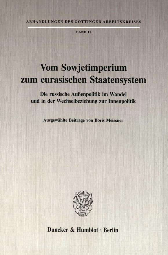 Cover Vom Sowjetimperium zum eurasischen Staatensystem