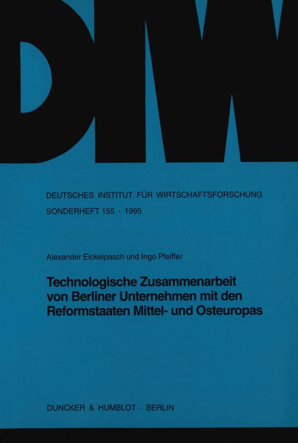 Cover Technologische Zusammenarbeit von Berliner Unternehmen mit den Reformstaaten Mittel- und Osteuropas
