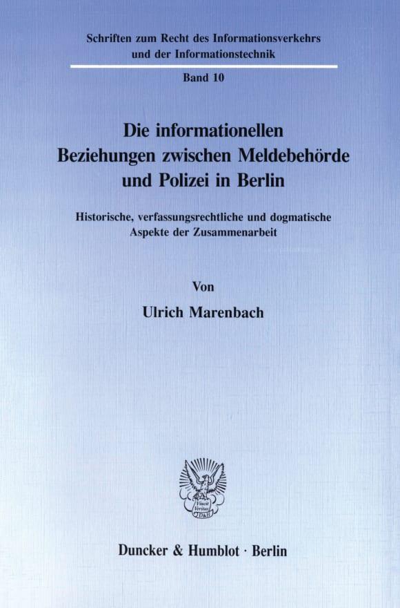 Cover Die informationellen Beziehungen zwischen Meldebehörde und Polizei in Berlin