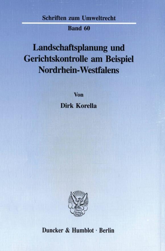 Cover Landschaftsplanung und Gerichtskontrolle am Beispiel Nordrhein-Westfalens