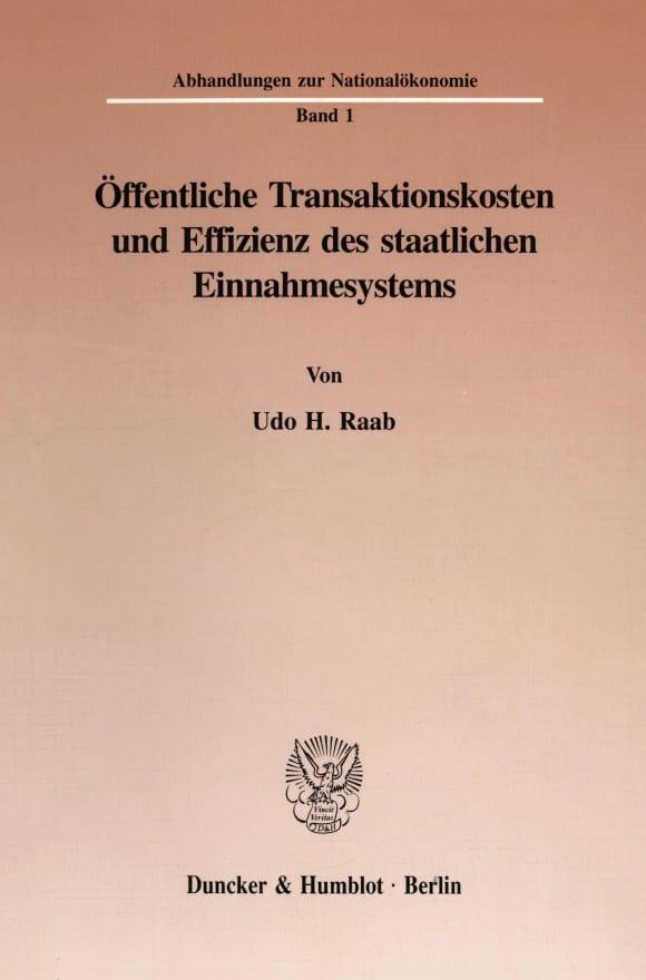 Cover Öffentliche Transaktionskosten und Effizienz des staatlichen Einnahmesystems
