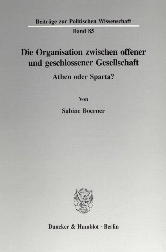 Cover Die Organisation zwischen offener und geschlossener Gesellschaft