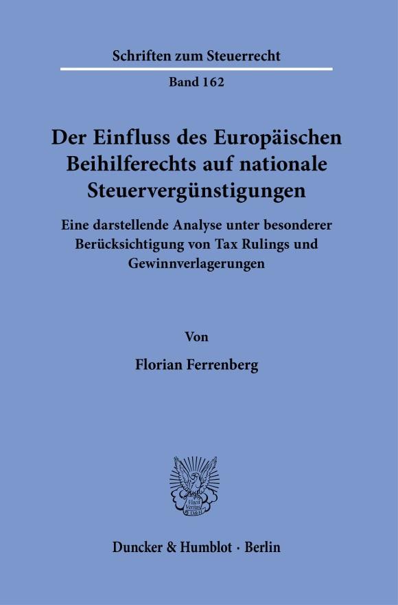 Cover Der Einfluss des Europäischen Beihilferechts auf nationale Steuervergünstigungen